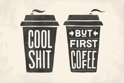 Canvas print Cup of coffee. Poster coffee cup with hand drawn lettering