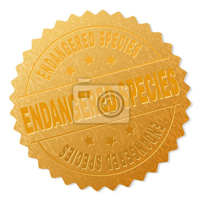 Canvas print ENDANGERED SPECIES gold stamp award. Vector gold award with ENDANGERED SPECIES title. Text labels are placed between parallel lines and on circle. Golden surface has metallic structure.