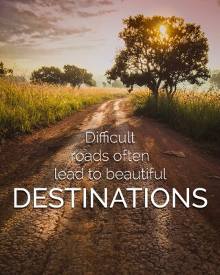 Canvas print Inspirational and motivation quote on road in nature background with vintage filter.
