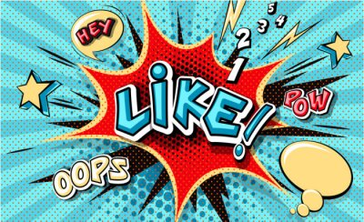 Canvas print Like. Pop art cloud bubble. Funny speech bubble. Trendy Colorful retro vintage background in popart retro comic style. Illustration easy editable for Your design. Explosion comic cartoon effect.