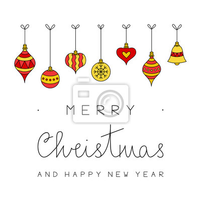 Merry Christmas and happy new year vector illustration. Hand drawn christmas greeting card with xmas festive balls, red and gold ornaments hanging on top and black writing.
