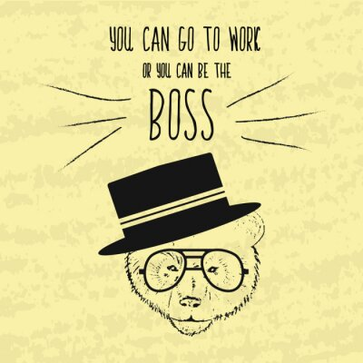 Canvas print Motivational retro hand-drawing poster for the achievement of the objectives with the wise phrases about the boss and the business. Hand painted Vector