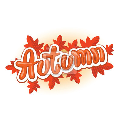 """Vector image of an orange-white inscription """"Autumn"""" with red fall leaves on a white background. Seasons. Vector illustration with shadows and highlights."""