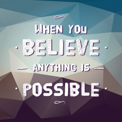 Canvas print Vector : Motivation Quote