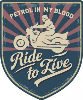 Canvas print Мотоциклист, Ездить, чтобы жить, Бензин в моей крови, мотоцикл, Спорт, нашивка, иллюстрация