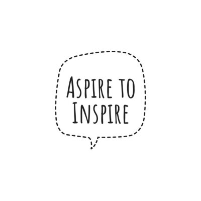 Wall mural ''Aspire to inspire'' Lettering