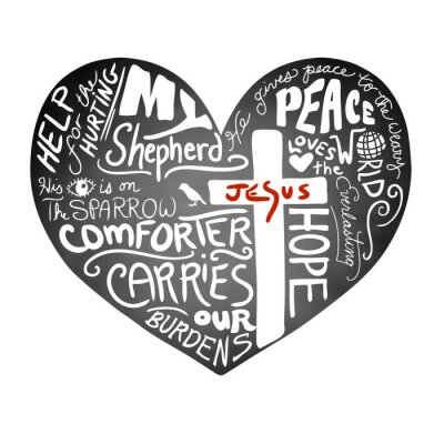 Wall mural chalkboard heart vector with white handwritten typography text with Christian cross and Jesus in red letters, inspirational church bulletin design, peace, love, and help for the hurting concept