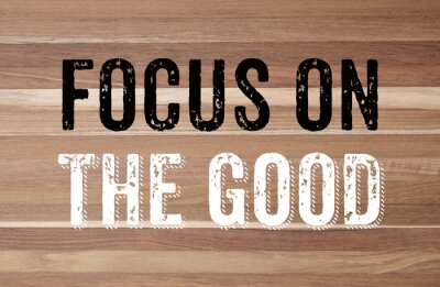 Wall mural Focus on the good : positive motivation