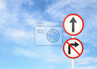 go ahead the way ,forward sign and don't turn right sign