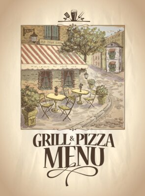 Wall mural Grill and Pizza menu with graphic illustration of a street cafe.