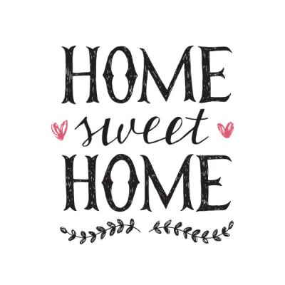 Hand lettering quote about home