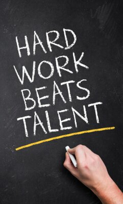 Wall mural Hard Work Beats Talent