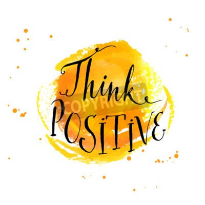 Wall mural Modern calligraphy inspirational quote - think positive - at yellow watercolor background