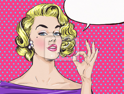 Wall mural Pop Art blond girl is showing OK sign  with speech bubble,.Pop Art girl. Party invitation. Birthday greeting card.Hollywood movie star.Vintage advertising poster. Comic woman with speech bubble. Sexy