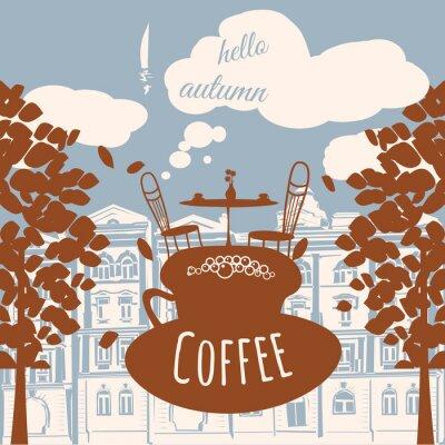 Wall mural Postcard hello autumn, cafe, house, autumn leaves, vector, banner, illustration