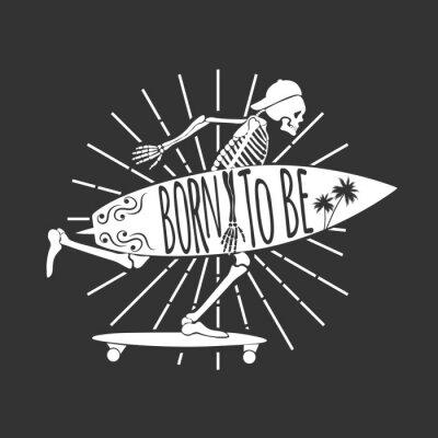 Wall mural Skeleton Surfer.  Logo. Born to Be. Vector illustration