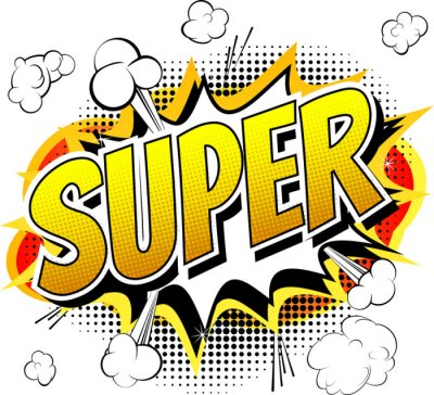 Wall mural Super - Comic book style word isolated on white background.