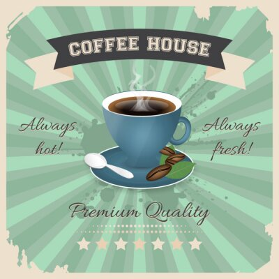Poster Coffee house poster design with cup of coffee in retro style.