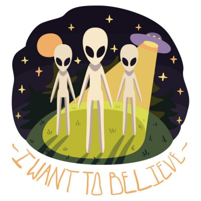 Poster I want to believe vector poster (background) with aliens on the hill and UFO in the night with full moon and stars (cartoon style)