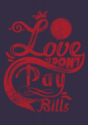 Poster Love dont pay the bills