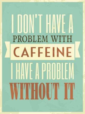 Poster Retro Style Caffeine Poster
