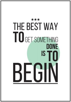 Poster Simple motivational poster on white background