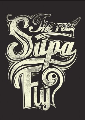 Poster The real supa fly