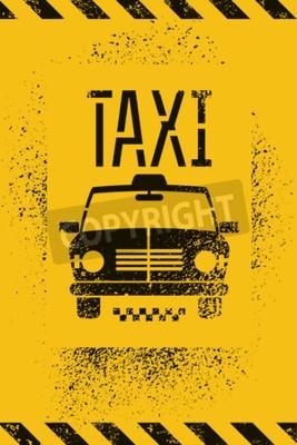 Poster Typographic graffiti retro grunge taxi cab poster. Vector illustration.