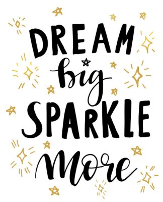Poster Vector illustration of hand drawn lettering quote Dream Big