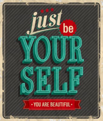 Poster Vintage card - Just be your self