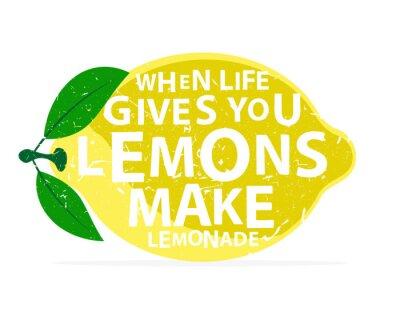 Poster When life gives you lemons, make lemonade - calligraphy