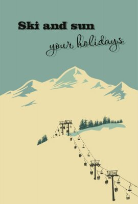 Poster Winter background. Mountain landscape with ski lift