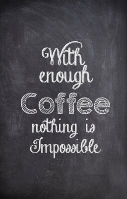 Sticker Coffee Quote written with chalk on a black board