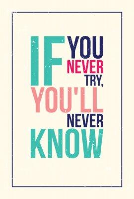 Sticker colorful inspiration motivation poster. Grunge style
