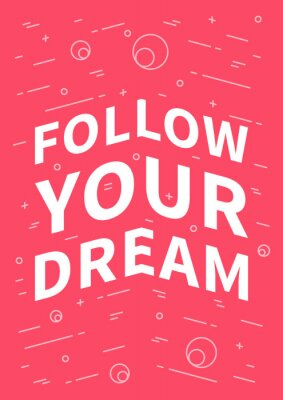 Sticker Follow your dream. Inspirational (motivational) quote on red background. Positive affirmation for print, poster, banner, decorative card. Vector typography concept graphic design illustration.