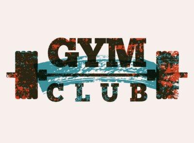 Sticker Gym Club typographic vintage grunge poster design. Retro vector illustration.