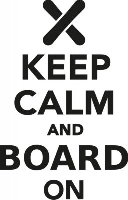 Sticker Keep calm and board on snowboard