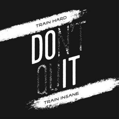 Sticker Motivational print with quote. Train hard. Do not quit. Vector illustration.