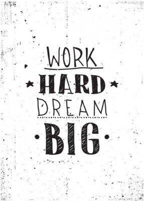 Sticker Quote. Work hard dream big
