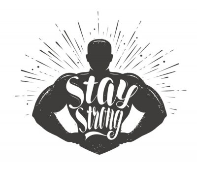 Sticker Stay Strong. Sport inspiring workout and gym motivation quote. Vector illustration
